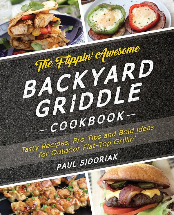 Flippin' Awesome Backyard Griddle Cookbook cover