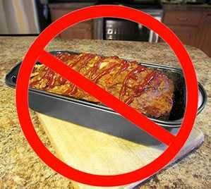 no loaf pan